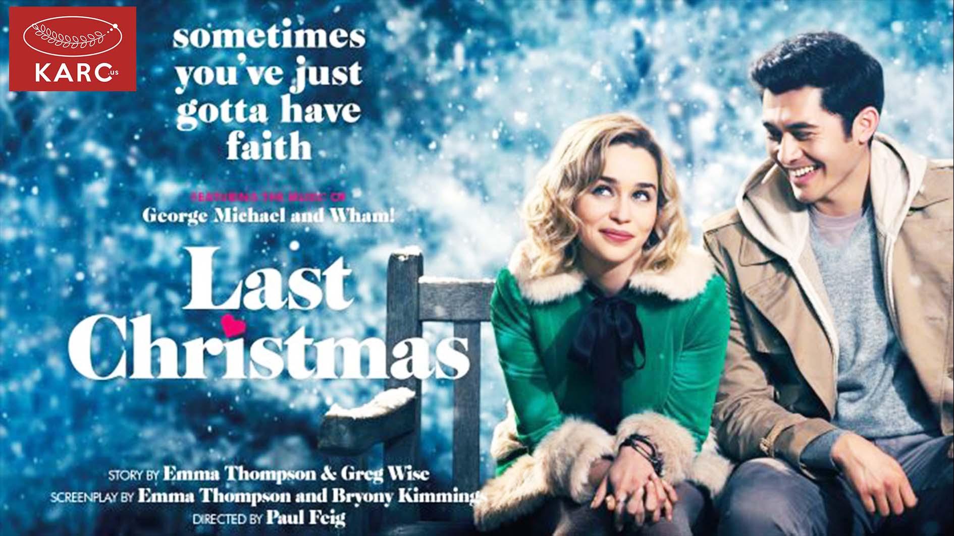 Last Christmas เมื่อบทเพลงในเดือนธันวา ถูกสร้างเป็นภาพยนตร์ - Karc.us