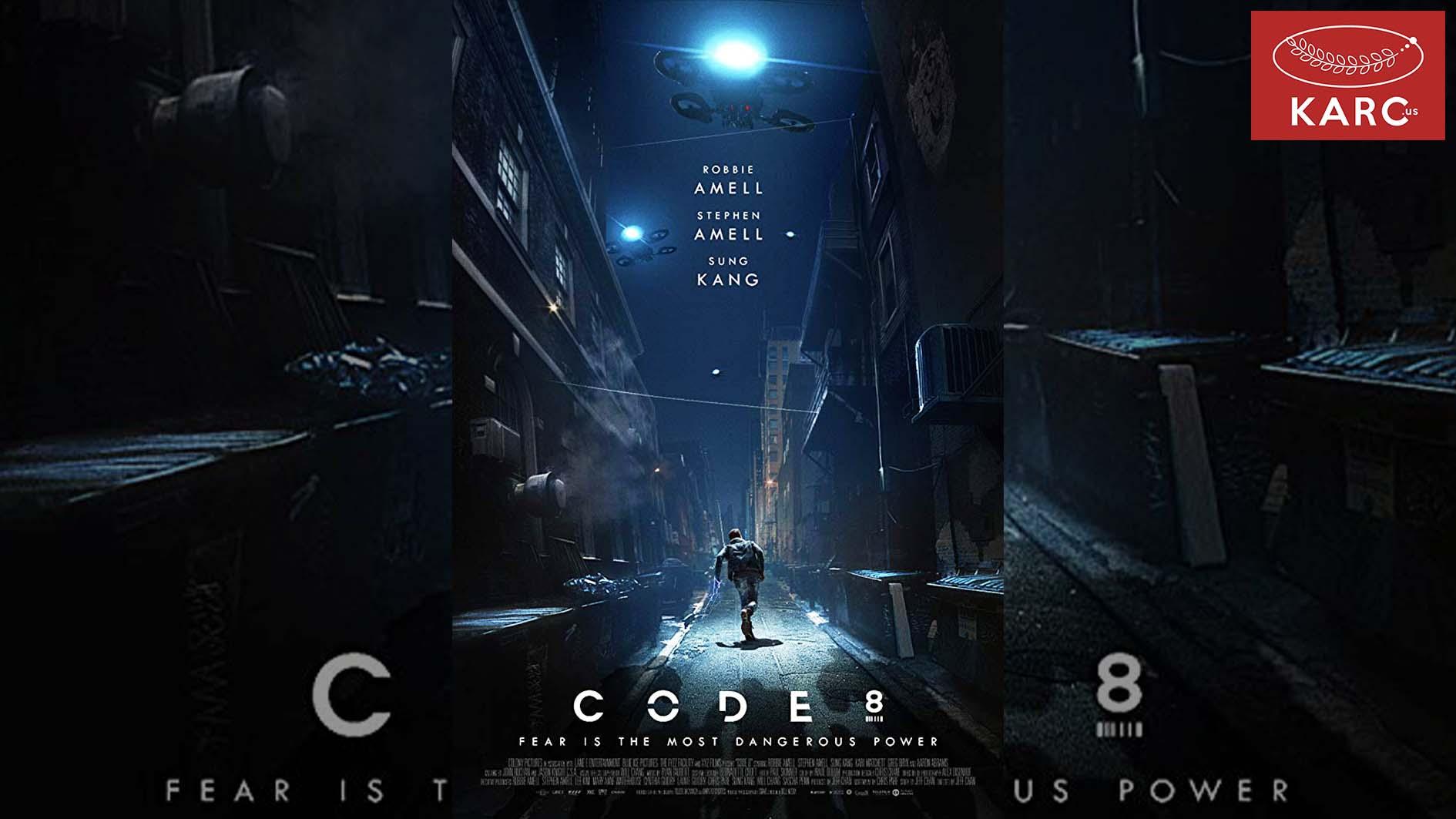 รีวิว - Code 8 2020 ปฎิวัติมนุษย์กลุ่มพลังพิเศษ - Karc.us