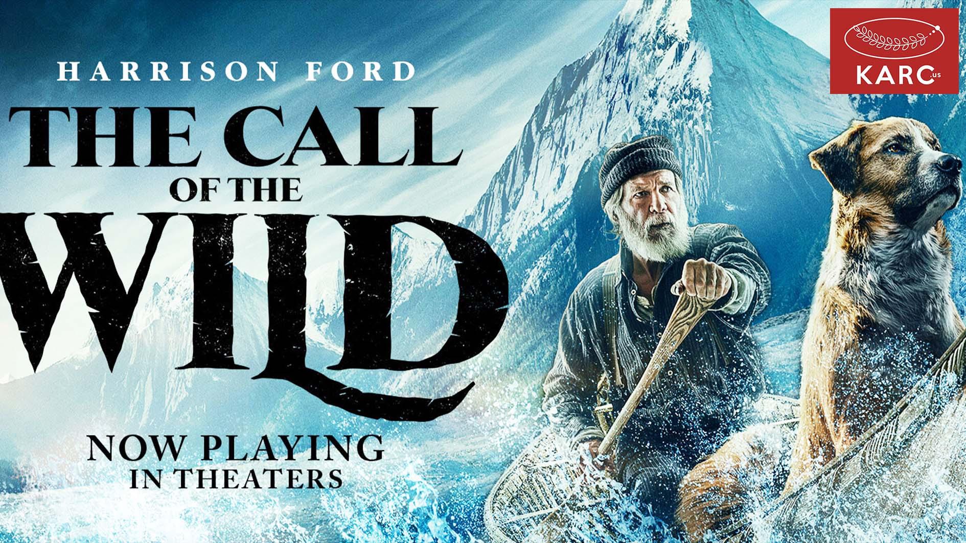 รีวิวภาพยนตร์ -- The Call of the Wild จากนวนิยายอันแสนจับใจ Jack London - Karc.us