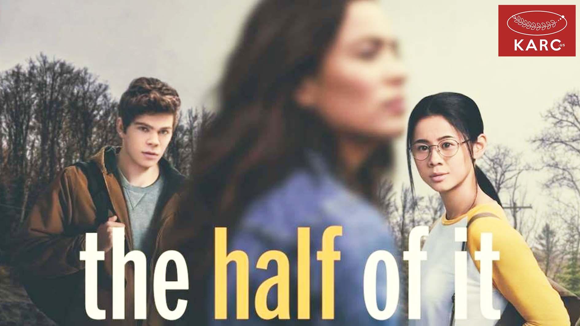รีวิวหนัง Netflix : The Half Of It ดราม่าเอ่ยจงบังเกิด รักสามเศร้า เราสามคน karc.us , วงการภาพยนต์ , แนะนำหนังดี , แนะนำหนังน่าดูหนังน่าดู , รีวิวหนังใหม่ , ก่อนตายต้องได้ดู! , ข่าวดารา , ข่าวเด่นประเด็นร้อน , รีวิวหนังใหม่ , หนังดังในอดีต