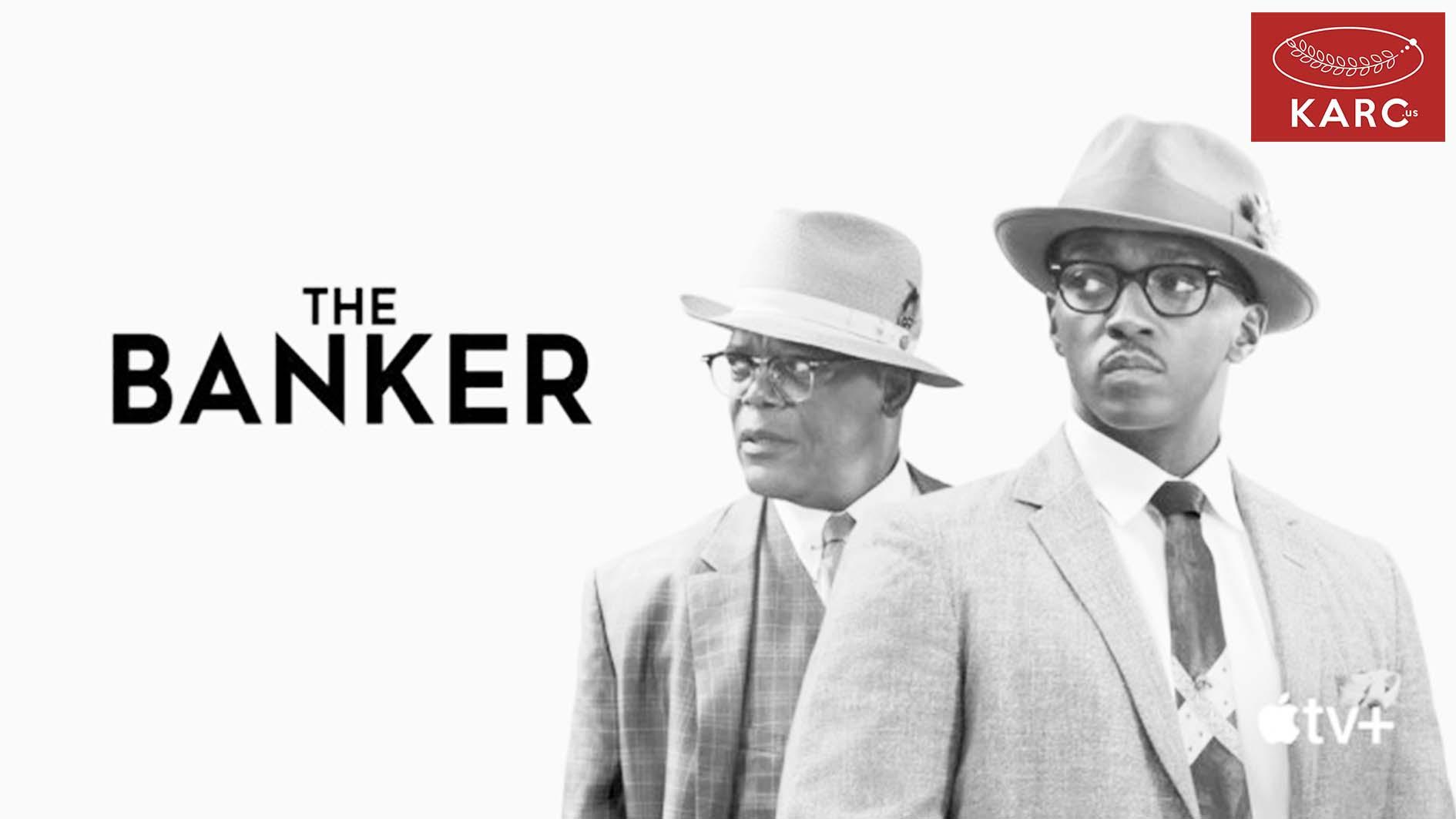 รีวิวหนัง Apple TV+ : The Banker karc.us วงการภาพยนต์ แนะนำหนังดี แนะนำหนังน่าดู หนังน่าดู รีวิวหนังใหม่ ก่อนตายต้องได้ดู! ข่าวดารา ข่าวเด่นประเด็นร้อน รีวิวหนังใหม่ หนังดังในอดีต karc.us