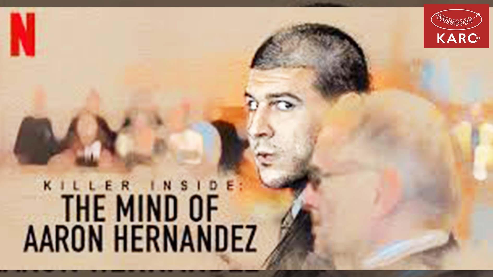 รีวิวซี่รี่ย์ Netflix Killer Inside The Mind of Aaron Hernandez ฆาตกรจากเรื่องจริง. karc.us , วงการภาพยนต์ , แนะนำหนังดี , แนะนำหนังน่าดูหนังน่าดู , รีวิวหนังใหม่ , ก่อนตายต้องได้ดู! , ข่าวดารา , ข่าวเด่นประเด็นร้อน , รีวิวหนังใหม่ , หนังดังในอดีต