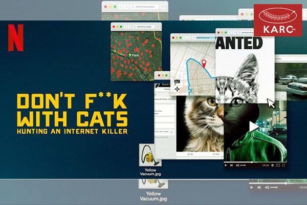 รีวิว Don't F**k With Cats สารคดีดังที่จุดจบไม่ใช่แค่เรื่องแมว วงการภาพยนต์ , แนะนำหนังดี , แนะนำหนังน่าดู , หนังน่าดู , รีวิวหนังใหม่ , ข่าวดารา