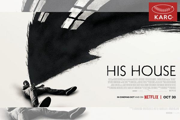 รีวิวหนัง] His house บ้านของใคร หนังสยองขวัญที่จะทำให้คุณขนหัวลุกก่อนนอน วงการภาพยนต์ , แนะนำหนังดี , แนะนำหนังน่าดู , หนังน่าดู , รีวิวหนังใหม่ , ข่าวดารา