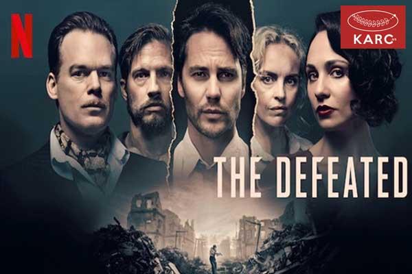 The Defeated ซีรี่ย์ Original จาก Netflix ตีแผ่ชีวิตหลังแพ้สงครามของชาวเยอรมัน วงการภาพยนต์ , แนะนำหนังดี , แนะนำหนังน่าดู , หนังน่าดู , รีวิวหนังใหม่ , ข่าวดารา